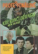 Blake: Kde končí džungle, 1992