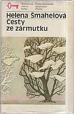 Šmahelová: Cesty ze zármutku, 1989