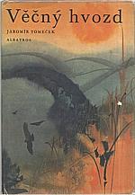 Tomeček: Věčný hvozd, 1971