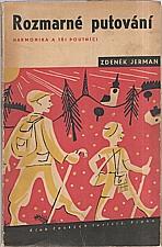 Jerman: Rozmarné putování, 1947