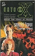 Grant: Smrtící šepot, 1996