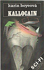Boye: Kallocain, 1989
