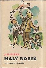 Pleva: Malý Bobeš, 1970