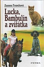 Francková: Lucka, Bambulín a zvířátka, 2008