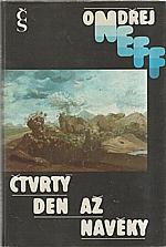 Neff: Čtvrtý den až navěky, 1987