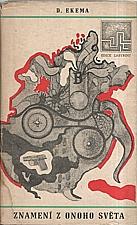 Wageningen: Znamení z onoho světa, 1969