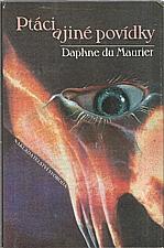 Du Maurier: Ptáci a jiné povídky, 1991