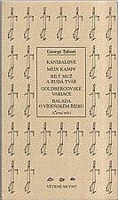 Tabori: Kanibalové ; Mein Kampf ; Bílý muž a Rudá tvář ; Goldbergovské variace ; Balada o vídeňském řízku : (Černé mše), 1999