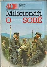 Dufek: Milicionáři o sobě, 1987