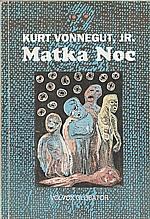 Vonnegut: Matka Noc, 1992