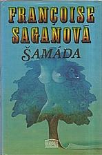 Sagan: Šamáda, 1994