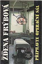 Frýbová: Připravte operační sál, 1993