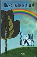Chamberlain: Strom odvahy, 2003