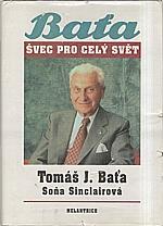 Baťa: Švec pro celý svět, 1991