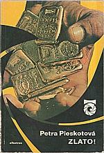 Pleskotová: Zlato!, 1983