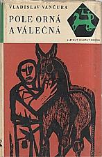 Vančura: Pole orná a válečná, 1966