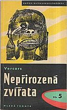 Vercors: Nepřirozená zvířata, 1958