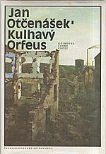 Otčenášek: Kulhavý Orfeus, 1988