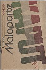 Malaparte: Kaput, 1988