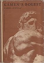 Schulz: Kámen a bolest, 1957