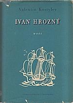Kostylev: Ivan Hrozný : Moře, 1950