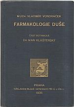 Vondráček: Farmakologie duše : Část botanická Dr. Ivan Klášterský, 1935