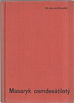 Doležal: Masaryk osmdesátiletý, 1931