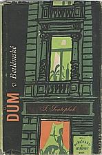 Svatopluk: Dům v Betlémské, 1959