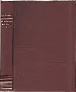 Dumas: O korunu a lásku. Díl druhý, 1932