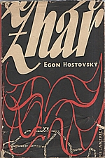 Hostovský: Žhář, 1948