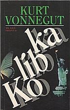 Vonnegut: Kolíbka, 1994