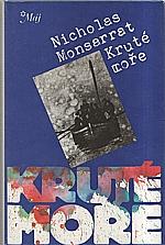 Monsarrat: Kruté moře, 1989