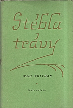 Whitman: Stébla trávy, 1956