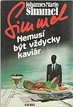 Simmel: Nemusí být vždycky kaviár, 1991