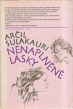 Sulakauri: Nenaplněné lásky, 1986