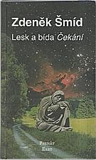 Šmíd: Lesk a bída Čekání, 2001