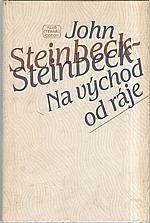 Steinbeck: Na východ od ráje, 1984