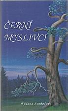 Svobodová: Černí myslivci, 1995