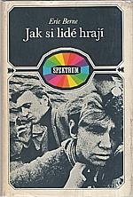 Berne: Jak si lidé hrají, 1970