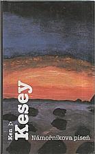 Kesey: Námořníkova píseň, 2003
