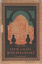 Müller: Obrazy z dějin byzantských, 1927