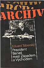 Táborský: Prezident Beneš mezi Západem a Východem, 1993