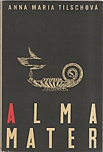 Tilschová: Alma mater, 1957