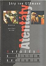 Uthmann: Atentáty, 1998