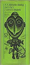 Miklucho-Maklaj: Deníky z ostrova lidojedů, 1974