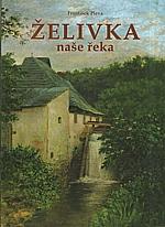 Pleva: Želivka, 2003
