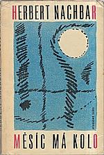 Nachbar: Měsíc má kolo, 1964