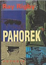 Rigby: Pahorek, 1993