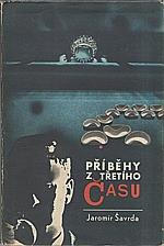Šavrda: Příběhy z třetího času, 1967
