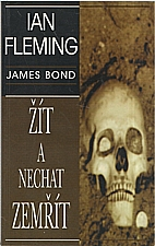 Fleming: Žít a nechat zemřít, 1998